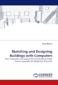 Sketching and Designing Buildings with Computers