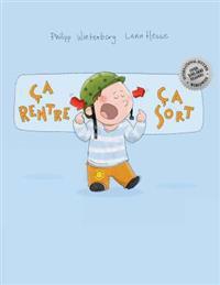 CA Rentre, CA Sort !: Un Livre D'Images Pour Les Enfants