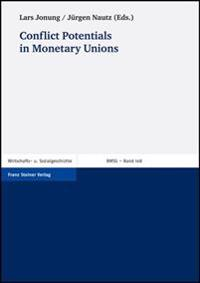 Conflict Potentials in Monetary Unions