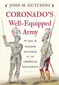 Coronado's Well-Equipped Army