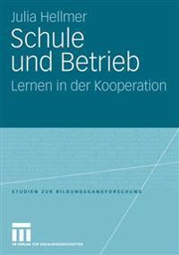 Schule Und Betrieb: Lernen in Der Kooperation