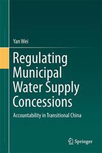 Regulating Municipal Water Supply Concessions