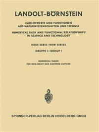 Numerische Tabellen F�r Beta-Zerfall Und Elektronen-Einfang / Numerical Tables for Beta-Decay and Electron Capture