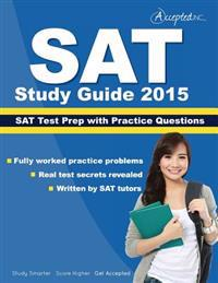 SAT Study Guide 2015: SAT Prep and Practice Questions