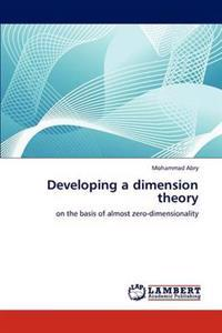 Developing a Dimension Theory