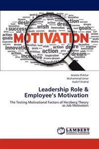 Leadership Role & Employee's Motivation