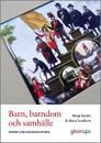 Barn, barndom och samhälle - svensk utbildningshistoria