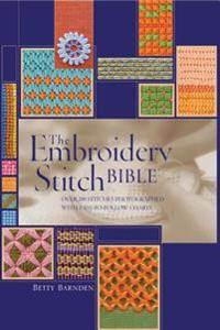 Embroidery Stitch Bible: Over 200 Stitches Photographed with Easy to Follow Charts