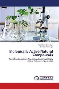 Biologically Active Natural Compounds