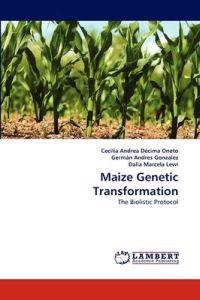 Maize Genetic Transformation