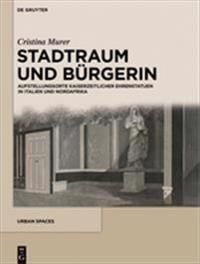 Hellenistische Agorai: Gestaltung, Rezeption Und Semantik Eines Urbanen Raumes