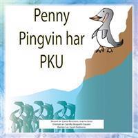 Penny Pingvin Har PKU - Laurie Bernstein | Ridgeroadrun.org