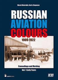 Russian Aviation Colours, 1909-1922