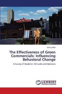 The Effectiveness of Green Commercials