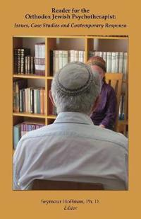 Reader for the Orthodox Jewish Psychotherapist