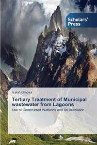 Tertiary Treatment of Municipal Wastewater from Lagoons