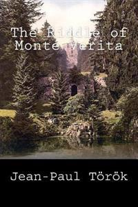 The Riddle of Monte Verita