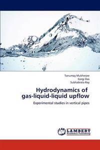 Hydrodynamics of Gas-Liquid-Liquid Upflow