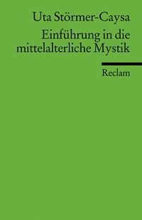 Einführung in die mittelalterliche Mystik