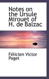 Notes on the Ursule Mirouet of H. de Balzac