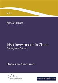 Irish Investment in China: Setting New Patterns