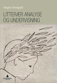 Litterær analyse og undervisning - Magne Drangeid pdf epub