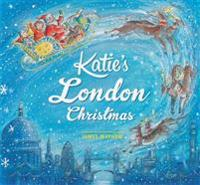 Katie: Katie's London Christmas