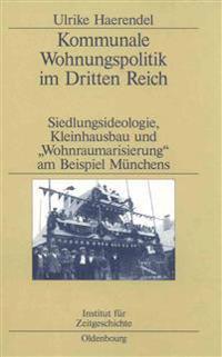 Kommunale Wohnungspolitik Im Dritten Reich