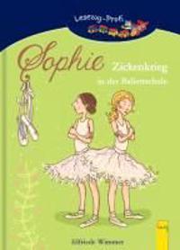 Sophie - Zickenkrieg in der Ballettschule
