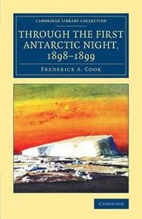 Through the First Antarctic Night, 1898-1899
