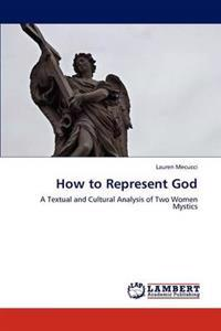 How to Represent God