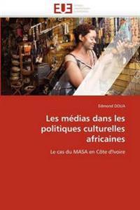 Les Medias Dans Les Politiques Culturelles Africaines