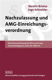 Nachzulassung und AMG-Einreichungsverordnung