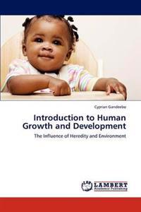 Introduction to Human Growth and Development