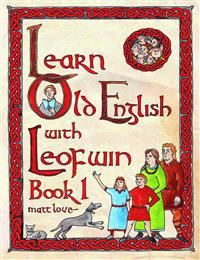 Learn Old English With Leofwin
