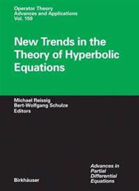 New Trends in the Theory of Hyperbolic Equations