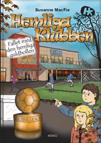 Hemliga Klubben. Fallet med den hemliga guldbollen