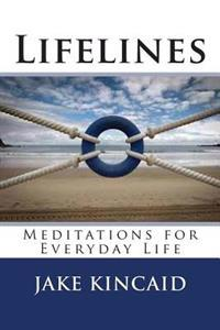 Lifelines: Meditations for Everyday Life