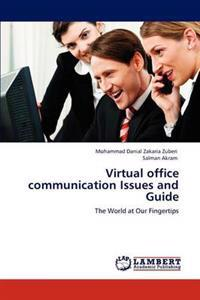 Virtual Office Communication Issues and Guide