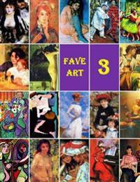 Fave Art 3: Favorite Collection