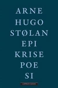 Epikrisepoesi - Arne Hugo Stølan | Inprintwriters.org