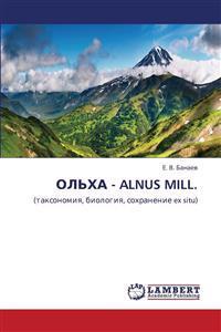Ol'kha - Alnus Mill.