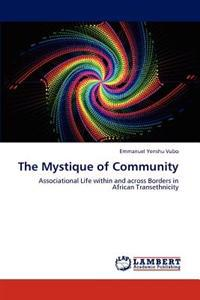 The Mystique of Community