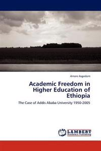 Academic Freedom in Higher Education of Ethiopia