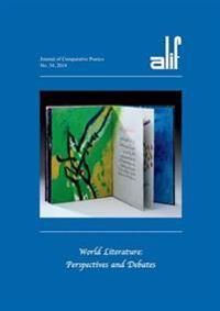 Alif 34: World Literature: Perspectives and Debates