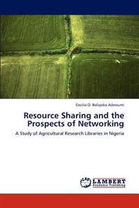 Resource Sharing and the Prospects of Networking