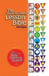 The Week-By-Week Lesson Bible Abridged (Hardcover)