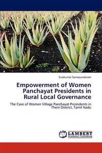 Empowerment of Women Panchayat Presidents in Rural Local Governance