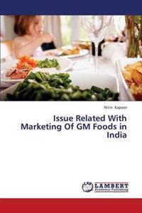 Issue Related with Marketing of GM Foods in India