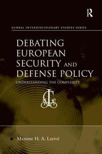 Debating European Security and Defense Policy